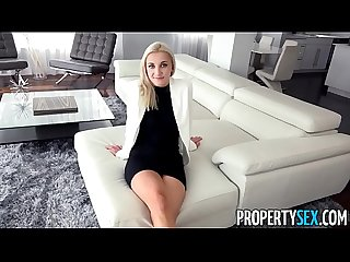Propertysex sexy blonde real estate agent mixes business with pleasure