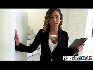 Propertysex beautiful agent seduces and fucks home owner for signature